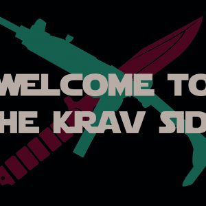 Welcome To The Krav Side - t-shirt